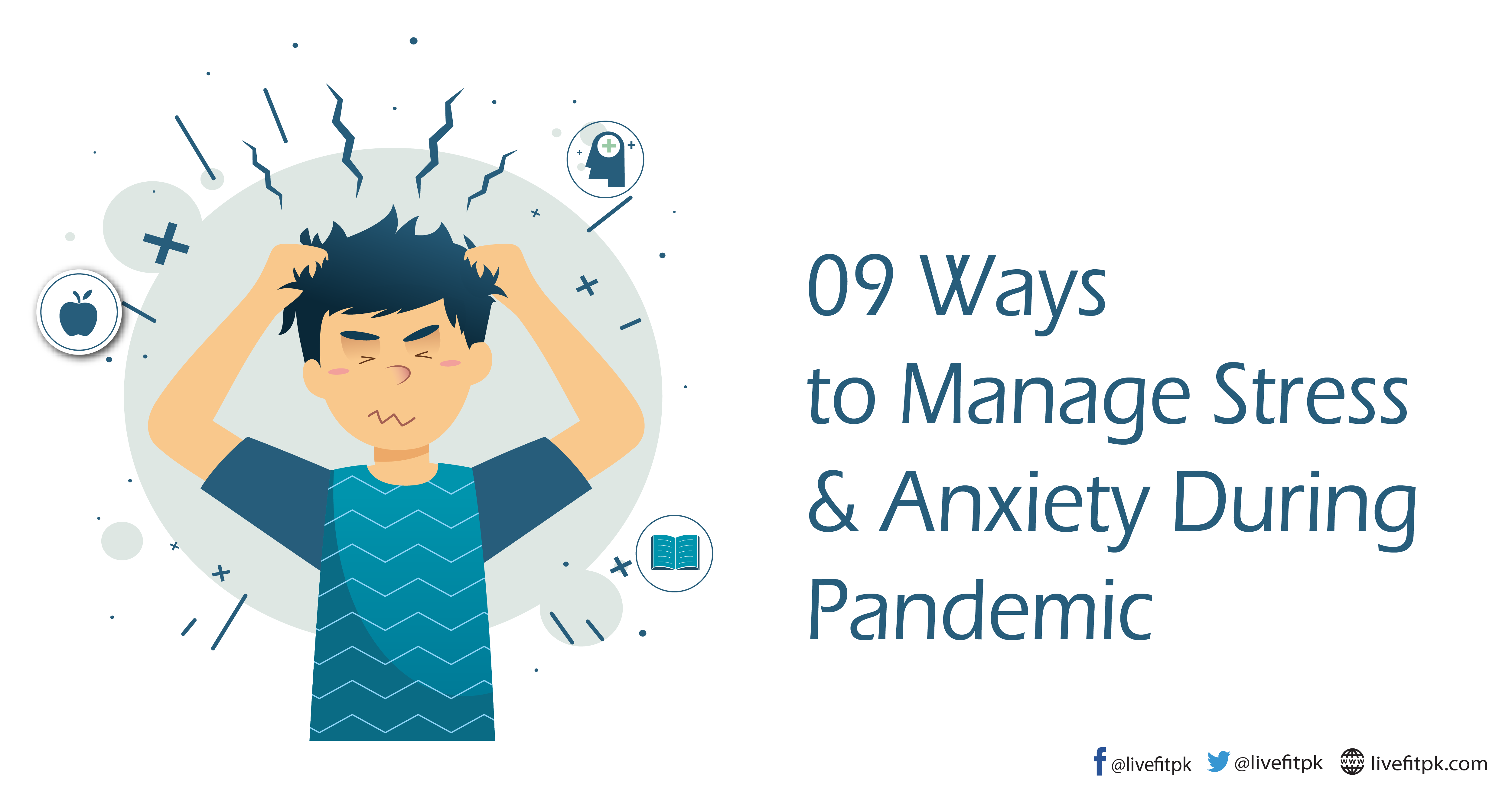 09 Ways To Manage Stress Anxiety During Pandemic Livefitpk
